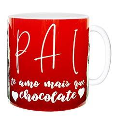 Caneca decorada com a frase - pai te amo mais que chocolate!