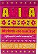 Amiga - Curta A Vida! [cod T180]